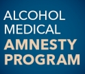 Alcohol Medical Amnesty Program