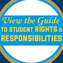 View the Guide to Student Rights & Responsibilities