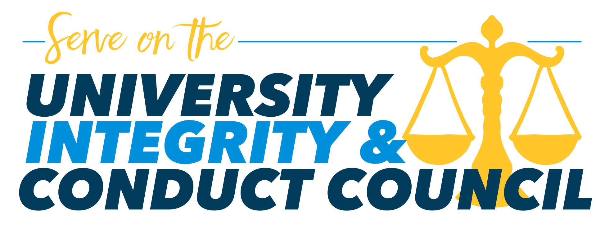 Serve on the University Integrity and Conduct Council